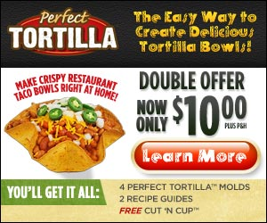Perfect Tortilla Bowl